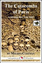 The Catacombs of Paris: Educational Version
