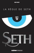 Seth, tome 1 - La règle de Seth