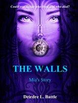 The Walls: Mia's Story