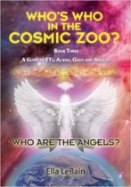 Who Are The Angels? Book Three