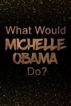 Boekomslag van 'What Would Michelle Obama Do?'