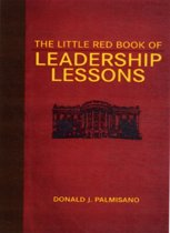 The Little Red Book of Leadership Lessons