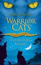 Warrior Cats | Supereditie 1 - Vuurster's Missie