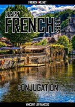 Learn French Verbs - Conjugation