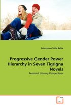 Progressive Gender Power Hierarchy in Seven Tigrigna Novels