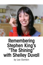 Remembering Stephen King's ''The Shining'' with Shelley Duvall