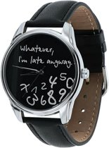 Whatever I'm Late horloge zwart