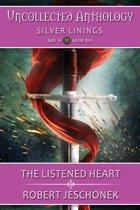The Listened Heart