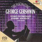 The Fascinating George Gershwin - Angelov/Eschkenazy -SACD- (Hybride/Stereo/5.1)