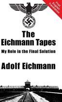 The Eichmann Tapes