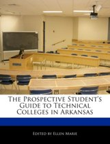The Prospective Student's Guide to Technical Colleges in Arkansas