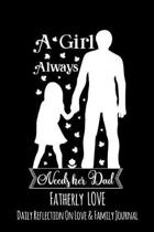 A Girl Always Needs Her Dad