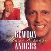 Alwie Kroeze-Gewoon Anders
