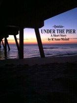 Quickie ~ Under the Pier