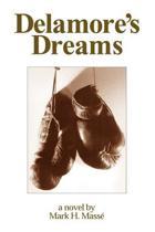 Delamore's Dreams