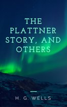 The Plattner Story, and Others (Annotated)