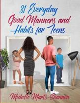 31 Everyday Good Manners and Habits for Teens