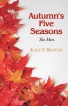 Autumn's Five Seasons