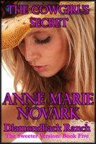 The Cowgirl's Secret: The Sweeter Version: Book Five