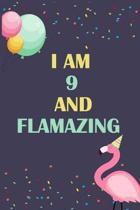 I'm 9 and Flamazing: Flamingo Tropical Bird on a Dark Navy Background Birthday Gift for an 9 Year Old Girl (6x9'' 100 Wide Lined & Blank Pag