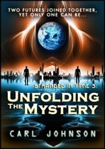 Unfolding The Mystery: Stranded in Time 3