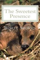The Sweetest Presence