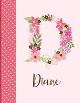 Diane: Monogrammed Personalized Lined Journal with Inspirational Quotes