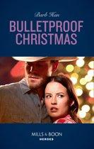 Bulletproof Christmas (Mills & Boon Heroes) (Crisis: Cattle Barge, Book 6)
