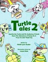 Turtle Tales 2