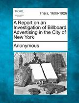 A Report on an Investigation of Billboard Advertising in the City of New York
