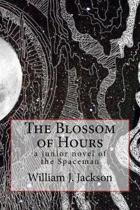 The Blossom of Hours