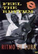 Feel The Rhythm-Ritmo  De Cuba