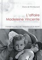 L'Affaire Madeleine Vincente