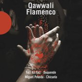 Qawwali Flamenco Anthology