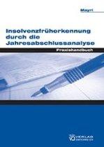 Insolvenzfrüherkennung durch die Jahresabschlussanalyse