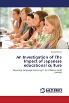 An Investigation of the Impact of Japanese Educational Culture