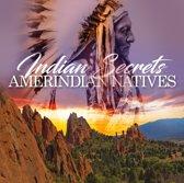 Indian Secrets - Amerindian Na