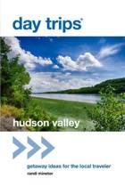 Day Trips (R) Hudson Valley