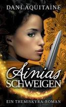 Ainias Schweigen