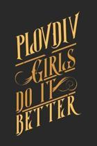 Plovdiv Girls Do It Better