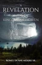 A Revelation of the Kingdom of Heaven