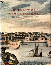 Dutch New York, between East and West