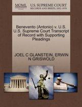 Benevento (Antonio) V. U.S. U.S. Supreme Court Transcript of Record with Supporting Pleadings