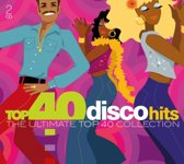 Top 40 - Disco Hits
