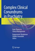 Complex Clinical Conundrums in Psychiatry