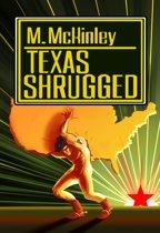 Texas Shrugged