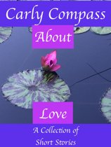 About Love, A Collection of Short Stories