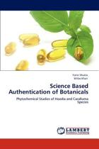 Science Based Authentication of Botanicals