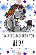 Trainingstagebuch von Hedy: Personalisierter Tagesplaner f�r dein Fitness- und Krafttraining im Fitnessstudio oder Zuhause
