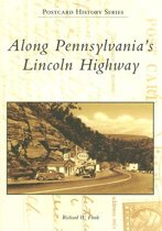 Along Pennsylvania's Lincoln Highway